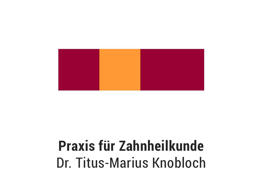 Praxis für Zahnheilkund Dr. Titus-Marius Knobloch